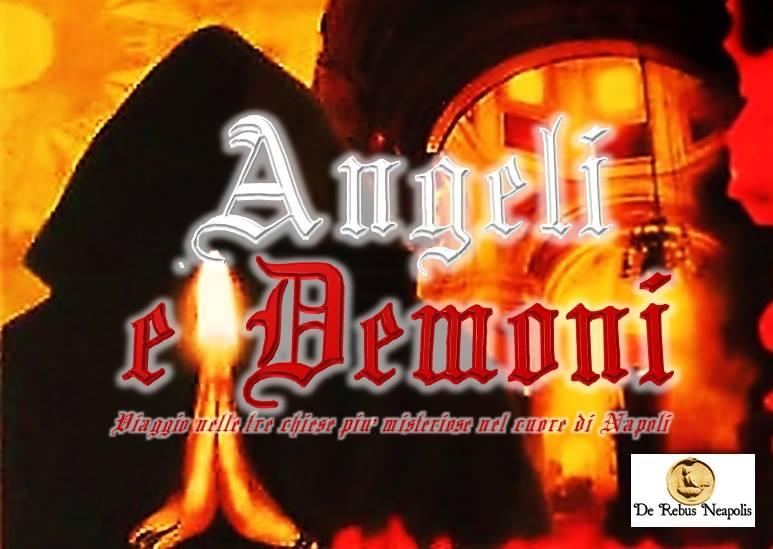 Angeli e Demoni tour nelle tre chiese più misteriose di Napoli