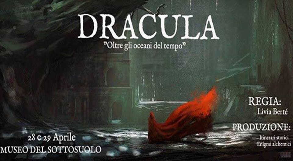 """Dracula: """"Oltre gli Oceani del Tempo"""" al Museo del Sottosuolo"""