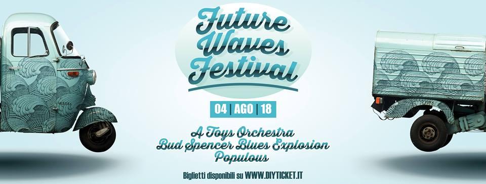 Future Waves Festival 2018 (Summer Edition)