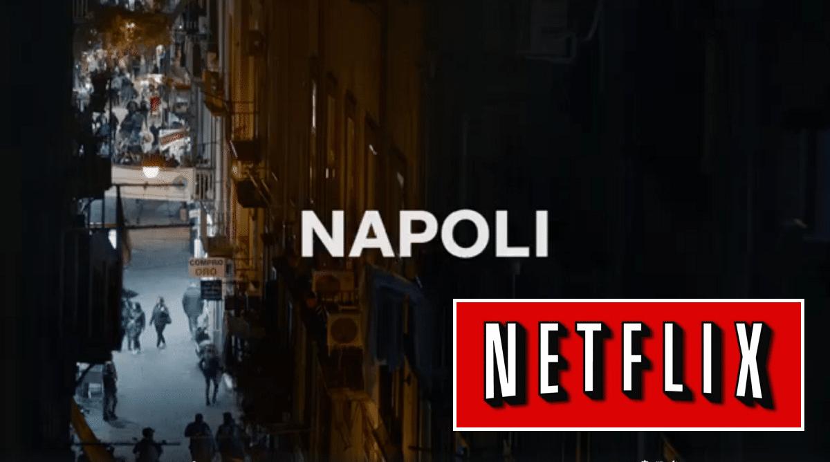 Spot Napoli netflix