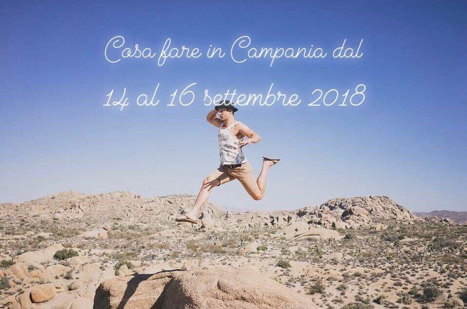 Cosa fare nel weekend in Campania dal 29 al 31 marzo 2019